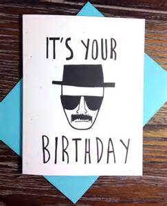 breaking bad heisenberg birthday card from turtle s soup