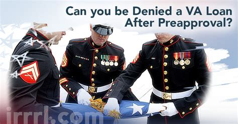can a va loan be used to build a house is it possible to be denied a va loan after preapproval