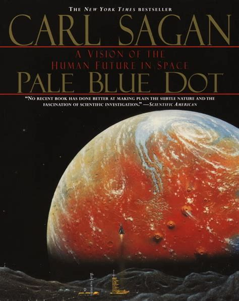 Pdf Pale Blue Dot Vision Future by Pale Blue Dot A Vision Of The Human Future In Space By