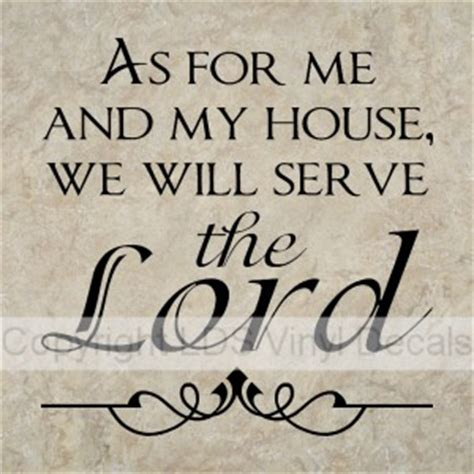 as for me and my house as for me and my house we will serve the lord nasb pictures to pin on pinterest