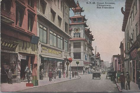 Sing Your Out In San Francisco by Chinatown S Grant Avenue A Look Back At One Of San