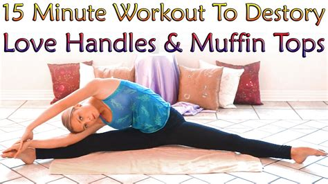 muffin top meltdown handle workout for 15