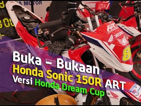 vlog buka bukaan honda sonic  spek honda dream cup art  youtube