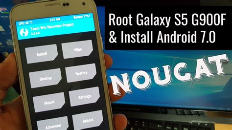android galaxy s5 samsung galaxy s5 g900f android 7 0 nougat install root tutorial