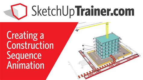 tutorial sketchup animation construction sequence animation in sketchup tutorial youtube