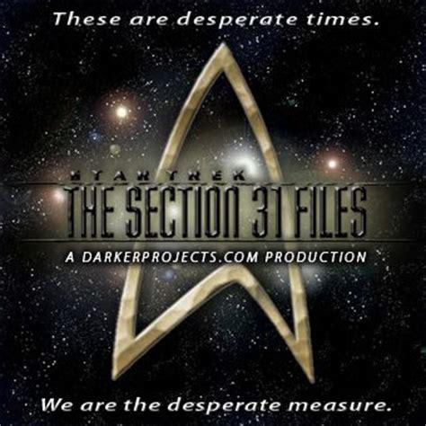 star trek section 31 books star trek the section 31 files audio drama darker