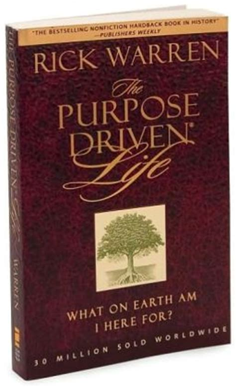 driven books the purpose driven what on earth am i here for by