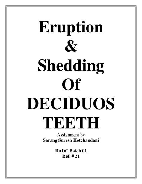 Shedding Of Teeth by Eruption Shedding Of Deciduous Teeth