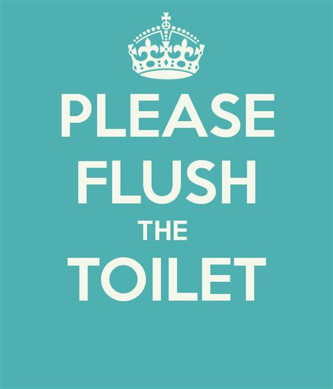 Toilet Mug by Please Flush The Toilet Poster Jacki Keep Calm O Matic