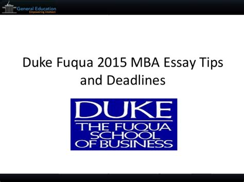 Mba Essay Tips And Tricks by Duke Fuqua 2015 Mba Sle Essays Tips And Deadlines