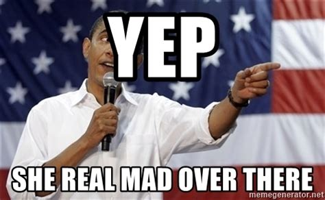 She Mad Meme - obama you mad www imgkid com the image kid has it