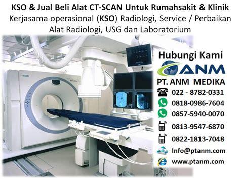 Alat Ct Scan Spesifikasi Alat Ct Scan Untuk Rumah Sakit Dan Klinik Bpjs