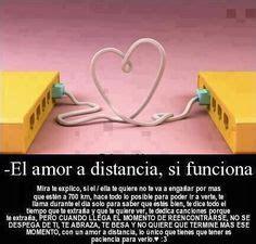 hroe a mi pesar refranes bellos de amor a distancia frase para el amor a distancia 9 amor el