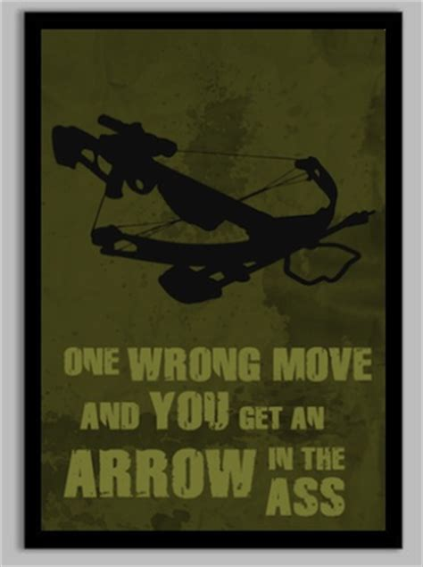 Rena Maxy Ori D Recommended the walking dead daryl quote poster redditgifts