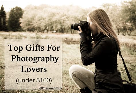Gifts For Photography Lovers | top gifts for photography lovers under 100 4 the love