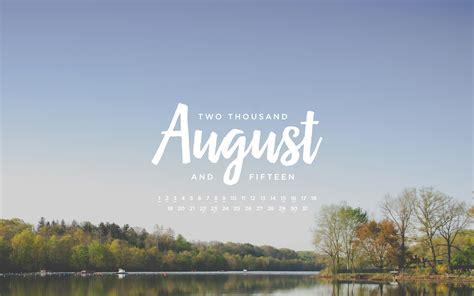 Calendar Of August 2015 August 2015 Calendar Wallpaper Calendar Page
