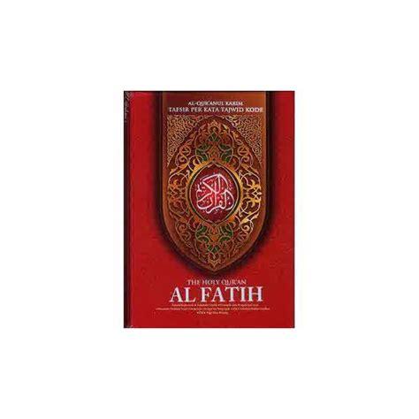 Al Quran Al Qiroah A5 al qur an al fatih ukuran a5 al qur an terjemah tafsir per kata tajwid kode