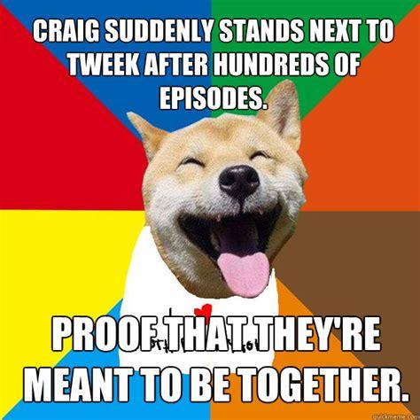 Craig Meme - craig suddenly stands next to tweek after hundreds of