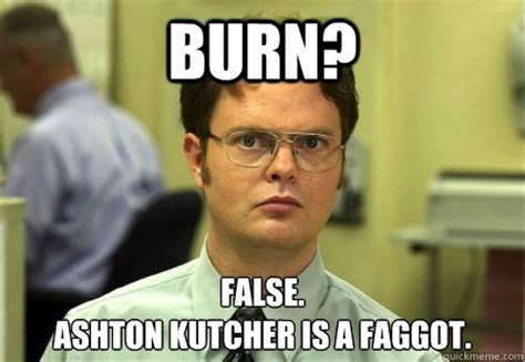 Ashton Kutcher Burn Meme - ashton kutcher burn know your meme