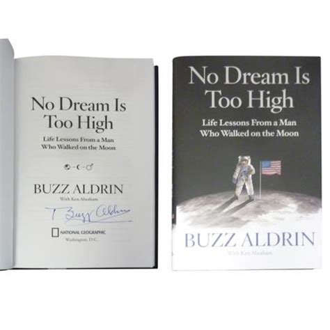 buzz aldrin autographed quot no dream is too high quot book