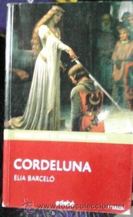 libro cordeluna cordeluna elia barcel 243 comprar en todocoleccion 93754075