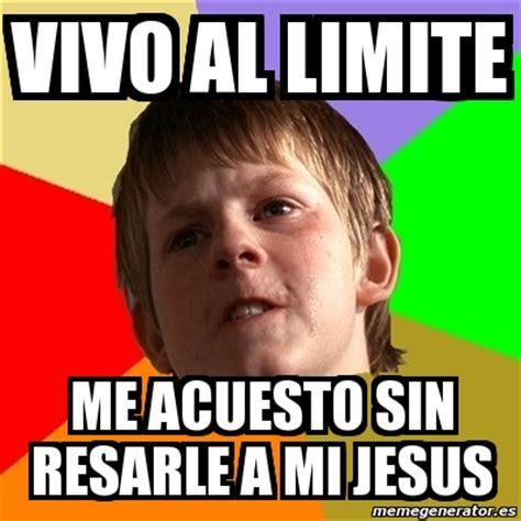imagenes meme generator español meme chico malo vivo al limite me acuesto sin resarle a