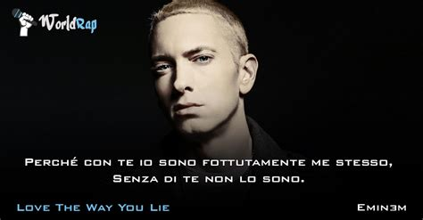 the way you lie testo e traduzione frase della canzone the way you lie di eminem