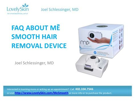 me smooth hair removal joel schlessinger md faq me smooth hair removal device