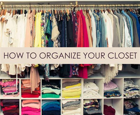 How To Clean And Organize Your Closet by Organize Closets In The Best Way With These Tips
