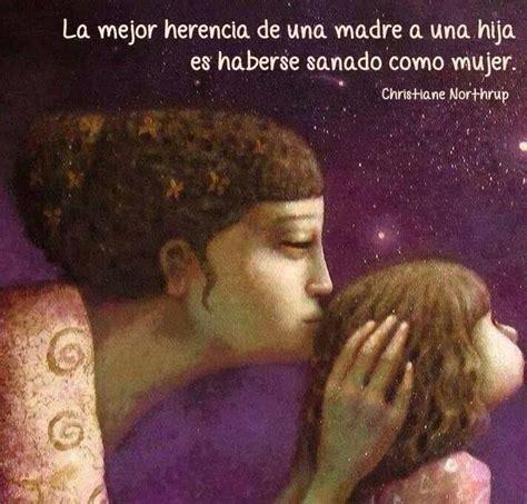imagenes amor madre e hija la mejor herencia de una madre a una hija es haberse