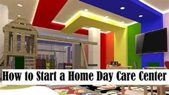 how to start a home day care center