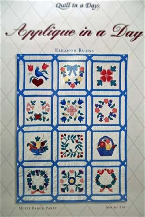 Eleanor Burns Quilting Books by Quilting Applique Pattern Book Eleanor Burns Quilt By