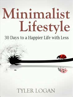 10 to happier living books 1000 images about books on minimalist living