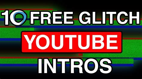 top 10 free youtube intro 2 glitch free intro templates