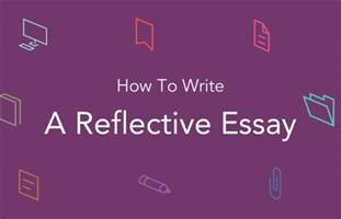 how to write a reflective analysis essay help me write professional reflective essay