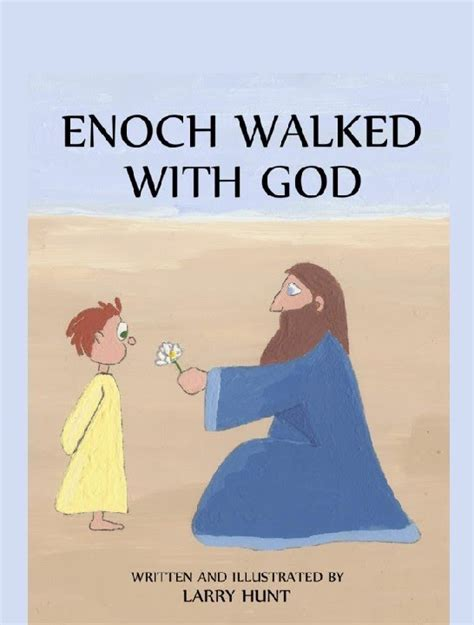 god s plan eliminate biblical ignorance books enoch walked with god children s book