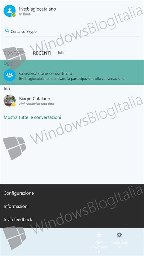 skype in mobile anteprima nuova app skype per windows 10 mobile