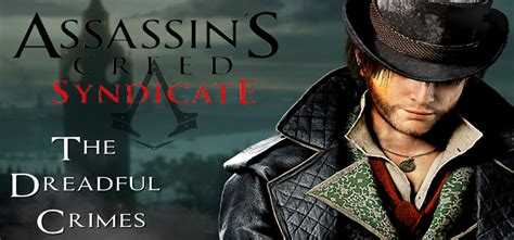 assassins creed syndicate the dreadful crimes download assassins creed syndicate the dreadful crimes download