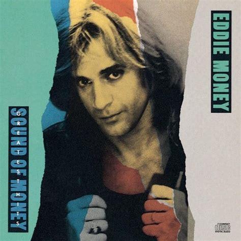 eddie money greatest hits the sound of money 1989