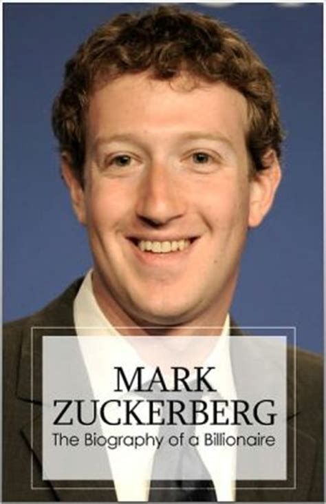 biography mark zuckerberg book mark zuckerberg the billionaire biography by joni