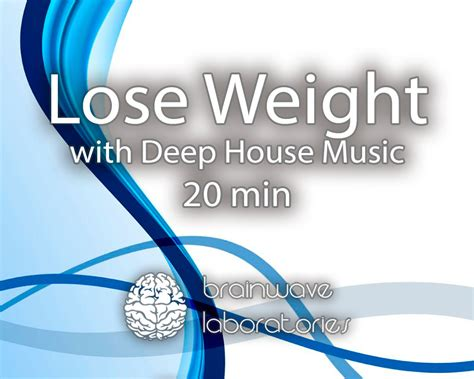 house skin deep music lose weight with deep house music 20min brainwave laboratories