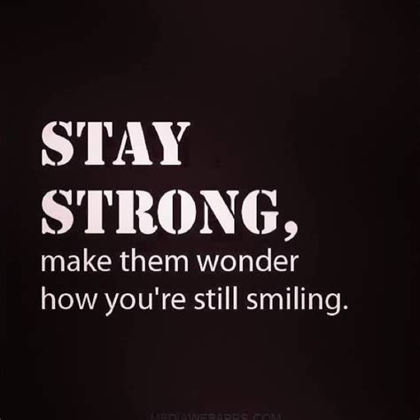 Strong Quotes I Stay Strong Quotes Quotesgram