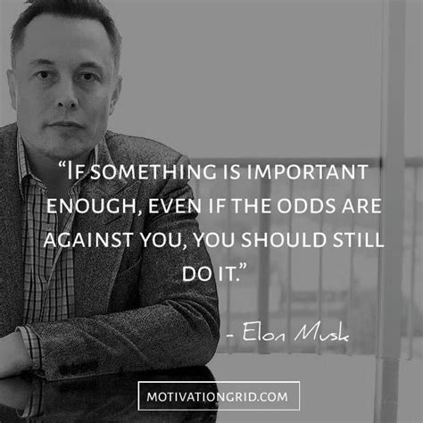 elon musk quotes tesla 17 best images about tesla ceo elon musk on pinterest