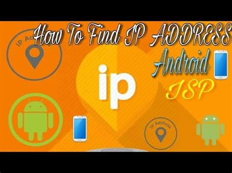 Isp Finder By Address How To Find Ip Address Service Provider Etc Information Of Android Mobile