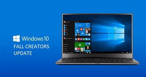 windows 10 fall creators update top 10 new features top 10 features windows 10 fall creators update must