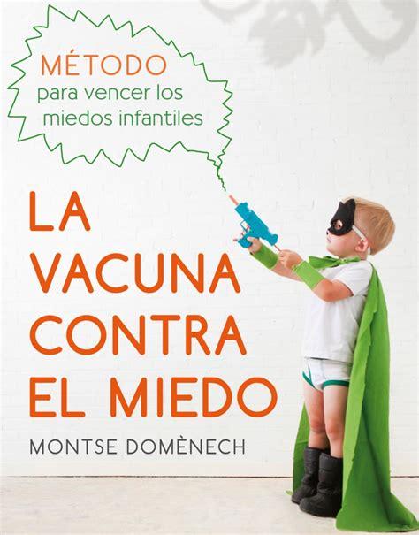 libro la maternidad y el la vacuna contra el miedo pequelia