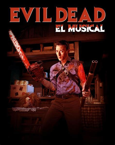 Last I Saw Evil Dead The Musical A Revi by Evil Dead El Musical See Best Of Photos Of The Evil Dead