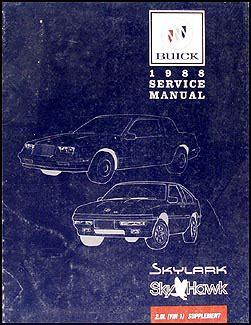 online auto repair manual 1988 buick skyhawk instrument cluster 1988 buick skylark skyhawk 2 0l engine vin 1 repair shop manual supplement