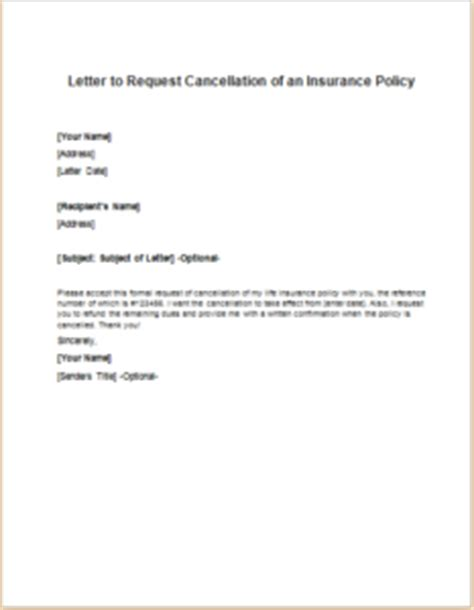 Insurance Refund Letter Letter To Request Cancellation Of An Insurance Policy Writeletter2
