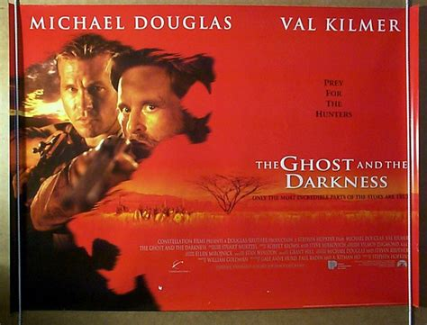 film ghost and the darkness ghost and the darkness the original cinema movie